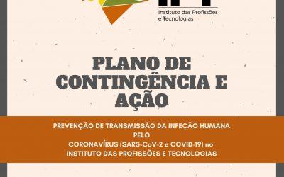 PLANO DE CONTINGÊNCIA E AÇÃO PARA PREVENÇÃO DE TRANSMISSÃO DA INFEÇÃO HUMANA PELO CORONAVÍRUS (SARS-CoV-2 e COVID-19) NO IPT